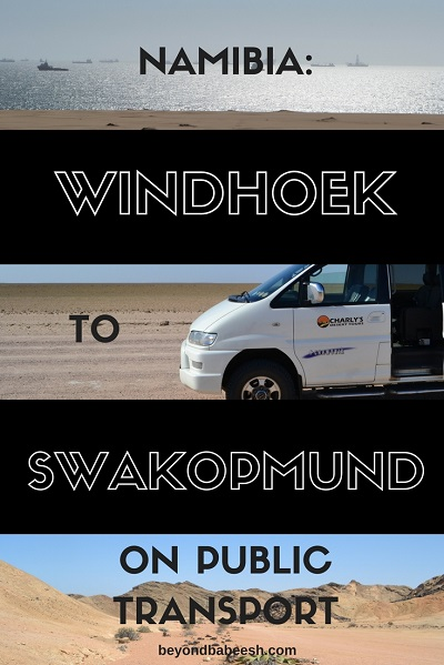 How to go to swakopmund from windhoek on public transportation2