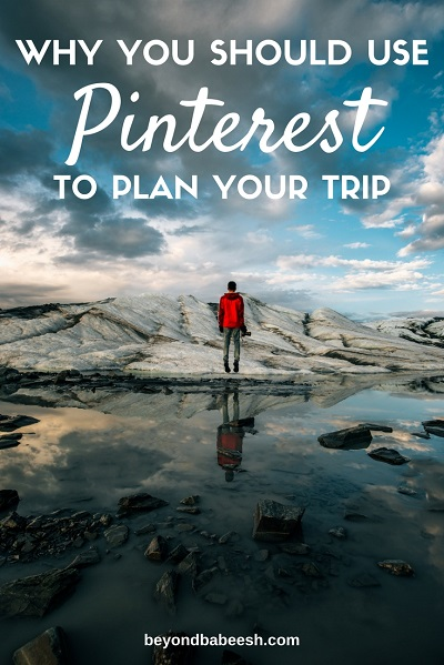 why you should use pinterest to plan your travels